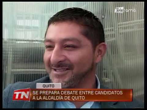 Se prepara debate entre candidatos a la alcaldía de Quito