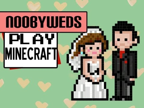 Minecraft - Noobyweds