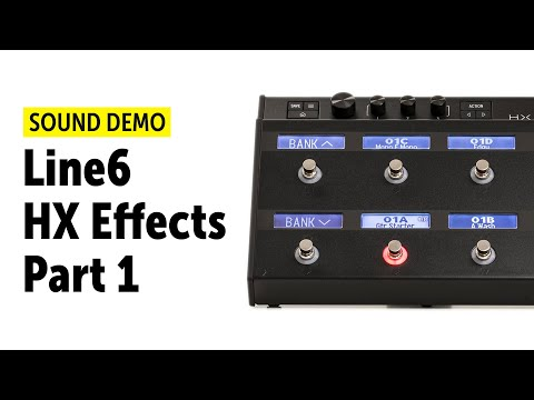 Line6 HX Effects Sound Demo Pt.1 (no Talking)