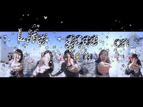 『Life goes on』 PV (Dorothy Little Happy #ドロシー )