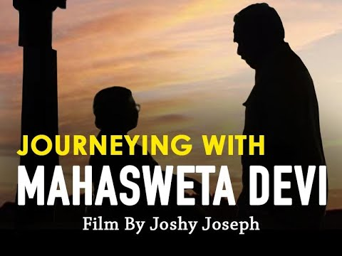Journeying with Mahasweta Devi