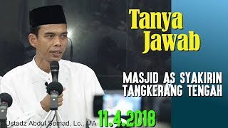 Video Tanya Jawab (Masjid As Syakirin, 11.4.2018) - Ustadz Abdul Somad, Lc., MA MP3, 3GP, MP4, WEBM, AVI, FLV Juli 2018