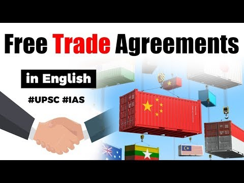 What is a Free Trade Agreement? Is FTA beneficial for Indian exports? Current Affairs 2019 #UPSC2020