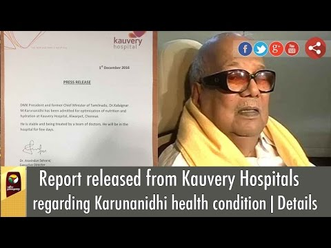 Report-released-from-Kauvery-Hospitals-regarding-Karunanidhi-health-condition-Details