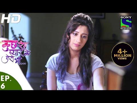Kuch Rang Pyar Ke Aise Bhi - कुछ रंग प्यार के ऐसे भी - Episode 6 - 7th March, 2016