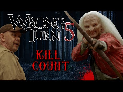 Wrong Turn 5 (2012) - Kill Count S06 - Death Central