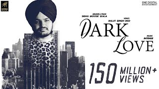 Video Dark Love (Full Video) | Sidhu Moosewala | Intense | Baljit Singh Deo | Latest Punjabi Songs 2018 MP3, 3GP, MP4, WEBM, AVI, FLV Agustus 2018