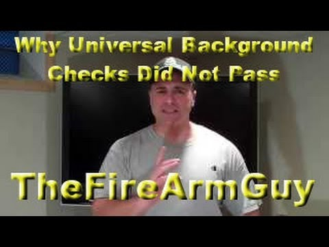Why Universal Background Checks Bill Did Not Pass -