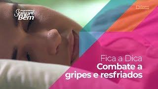Fica a Dica - Combate a gripes e resfriados