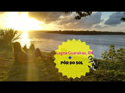Lagoa Guaraíras, Tibau do Sul/RN + Pôr do sol
