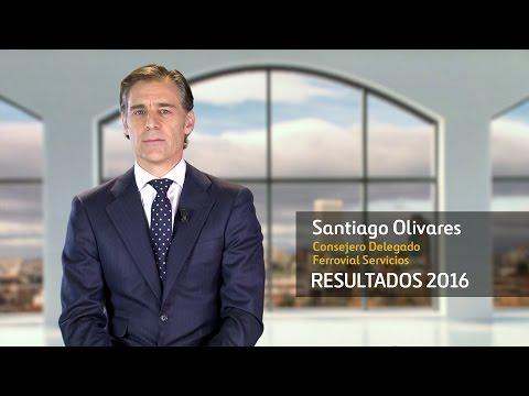 Resultados 2016 -Santigo Olivares, Consejero Delegado de Ferrovial Servicios