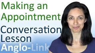Making an Appointment, English Conversation Lesson