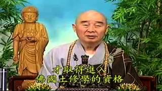 Kinh Vô Luợng Thọ (1998) tập 109&110 - Pháp sư Tịnh Không