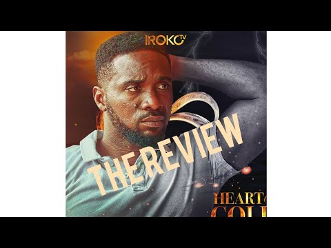 latest Nollywood 2020 movies iroko TV  heart of gold Nigerian movie review
