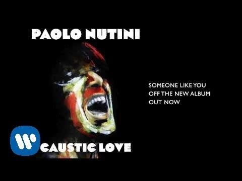 Paolo Nutini - Someone Like You