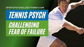 Tennis Highlights, Video - Tennis Confidence Video 2: How Fear Holds Players Back