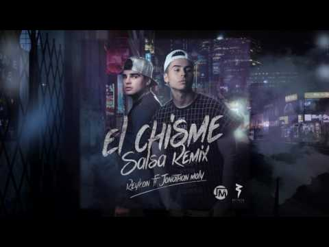 Letra El Chisme (Salsa Remix) Reykon Ft Jonathan Moly