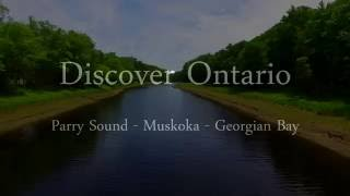 Parry Sound (ON) Canada  city photo : Discover Ontario: Parry Sound - Muskoka - Georgian Bay - Drone Video