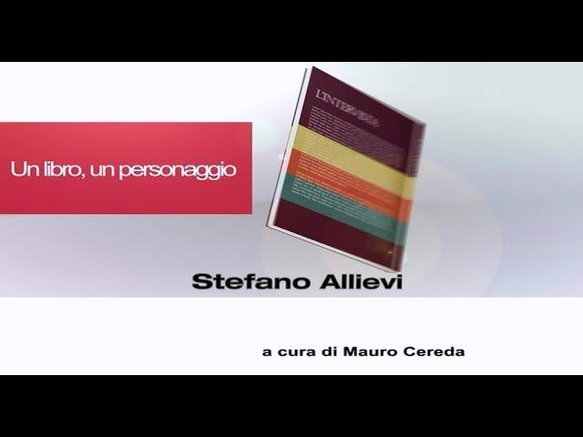 Un libro, un personaggio - Stefano Allievi
