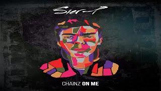 Sier-P - Chainz On Me