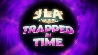 JLA Adventures: Trapped In Time (2014) Review Critica