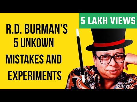 R.d. Burman Hit Songs | 5 Unkown Creative Experiments