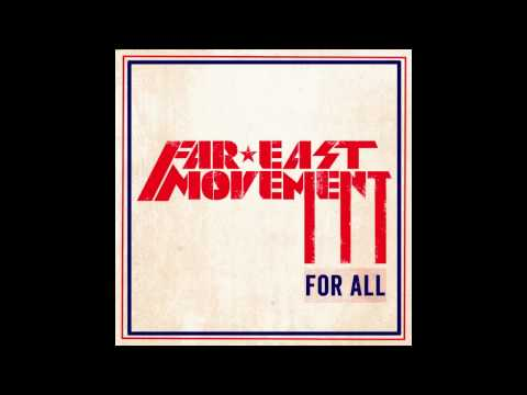 For All music video by Far East Movement