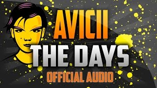AVICII - THE DAYS (Official Audio) [HQ]