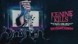 Ice Nine Kills - Rocking The Boat (feat. Jeremy Schwartz)