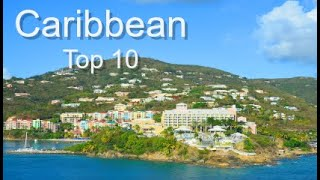 Top Ten Caribbean Destinations