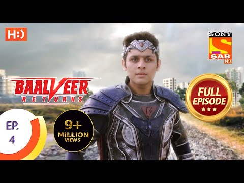 Baalveer Returns - Ep 4 - Full Episode - 13th September, 2019
