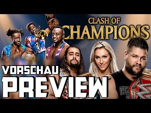 WWE Clash of Champions 2016 - PPV Preview/Vorschau (Deutsch/German)