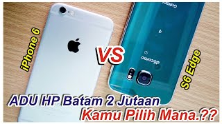Video COMPARE iPhone6 2.9jt VS S6 Edge Docomo 2.3jt [Batam] Kamu Pilih Mana..?? MP3, 3GP, MP4, WEBM, AVI, FLV September 2017