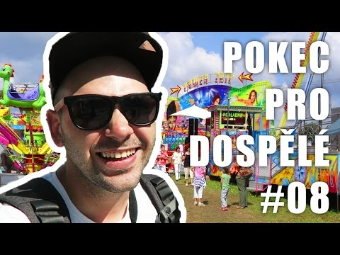 Poutě a zábavní parky | POKEC PRO DOSPĚLÉ #08 | Pedro