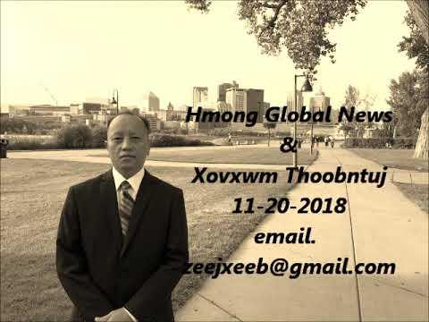 Zeejxeeb Has Xuvxwm ( Hmong Global news ) 11-201-2018