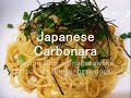 How to cook Japanese Carbonara English version