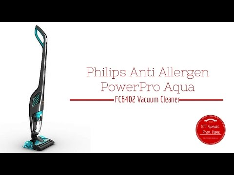 Philips Anti Allergen PowerPro Aqua FC6402 Vacuum Cleaner Review