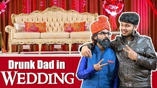 Video Drunk Dad and The Wedding | Sadak Chhap MP3, 3GP, MP4, WEBM, AVI, FLV April 2018