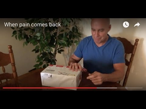 When pain comes back