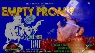 Khago - To The Bone - Empty Promises Riddim - Irie Ras Entertainment - April 2014