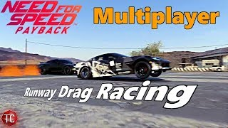 Need For Speed Payback: Multiplayer Freeroam | RUNWAY DRAG RACING! (And Crashing...)
