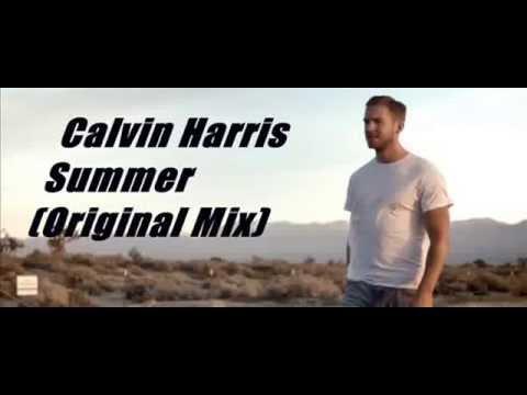 Calvin Harris Summer   ( Original Mix )
