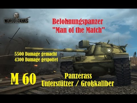 World of Tanks Gast-Replay 0141 (deutsch)  Harry Spotter 18 - M 60 - Belohungspanzer