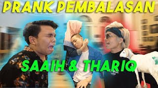 Video PRANK PEMBALASAN SAAIH & THARIQ! MP3, 3GP, MP4, WEBM, AVI, FLV September 2019