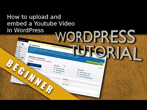 How to easily upload and embed Youtube videos to your WordPress website