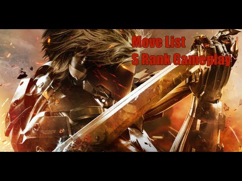 [Metal Gear Rising] Move List and S Rank Gameplay + Tips!