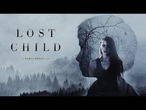 Lost Child (2018) Official Trailer | Breaking Glass Pictures | BGP Indie Movie