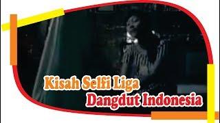Video KISAH SELFI LIGA DANGDUT INDONESIA KAB.SOPPENG SULSEL MP3, 3GP, MP4, WEBM, AVI, FLV Agustus 2018