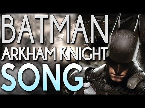 "Batman Arkham Knight Song ""A Hero Forms"" - Tryhardninja feat. Jt Machinima"