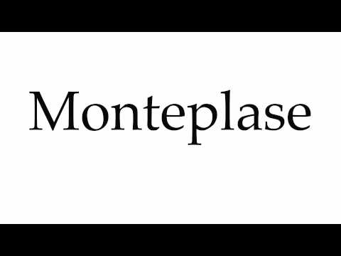 How to Pronounce Monteplase
